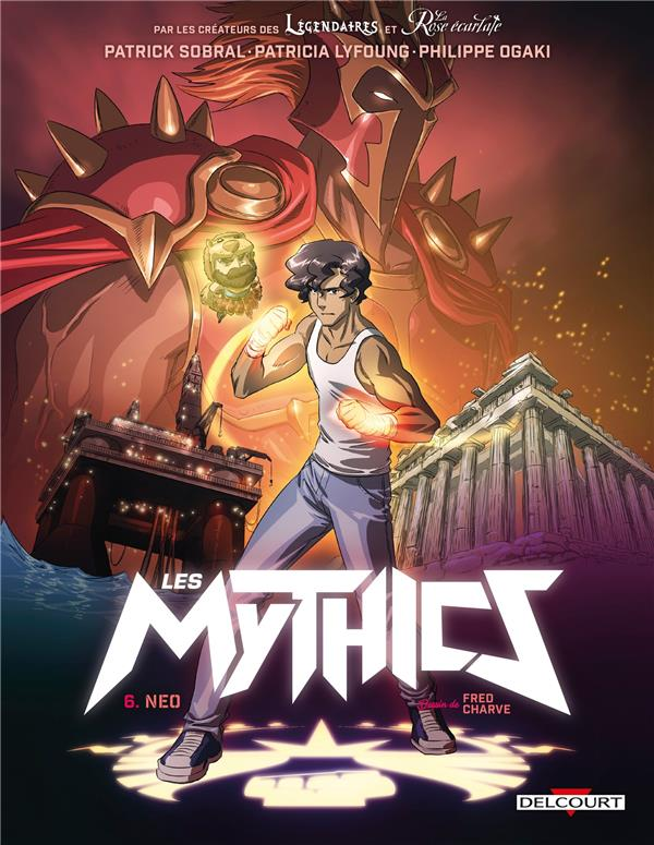LES MYTHICS T06 - NEO LYFOUNG, PATRICIA
