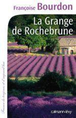 Vente EBooks : La Grange de Rochebrune  - Françoise Bourdon