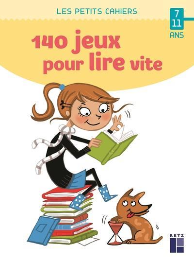 140 JEUX POUR LIRE VITE  -  711 ANS RIVAIS, YAK
