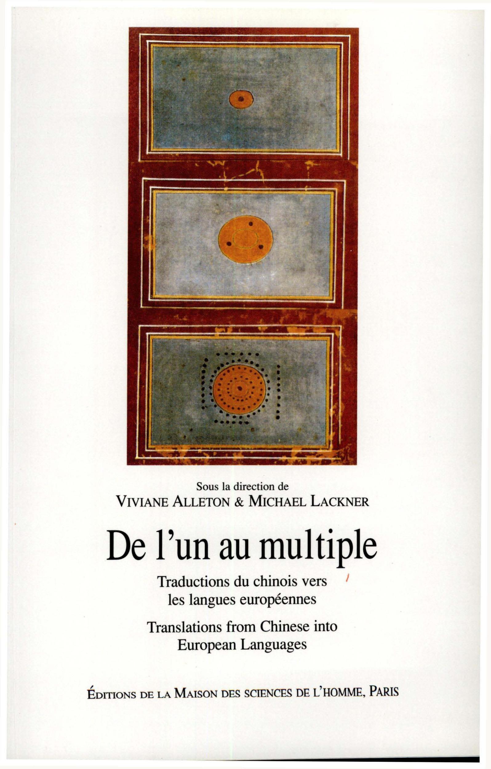 De l'un au multiple ; traduction du chinois vers les langues européennes