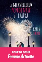Vente Livre Numérique : Le merveilleux pendentif de Laura  - Karen Swan