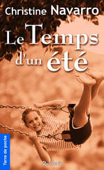 Vente Livre Numérique : Le Temps d'un été  - Christine Navarro