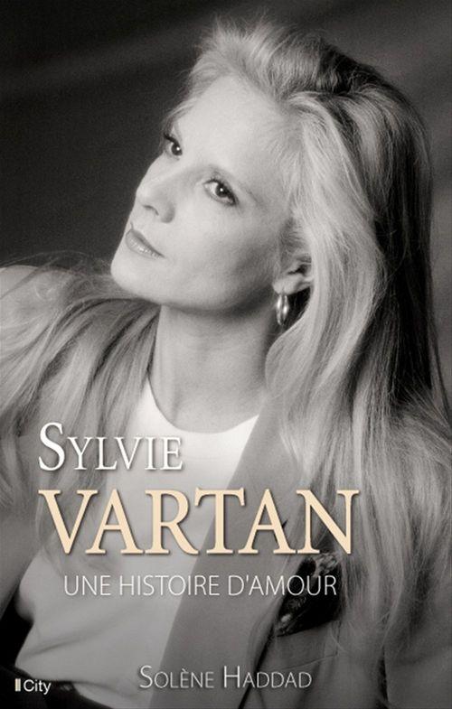 Sylvie Vartan, une histoire d'amour  - Solene Haddad