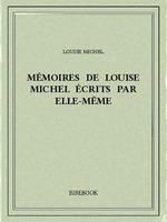 Vente EBooks : Mémoires de Louise Michel écrits par elle-même  - Louise MICHEL