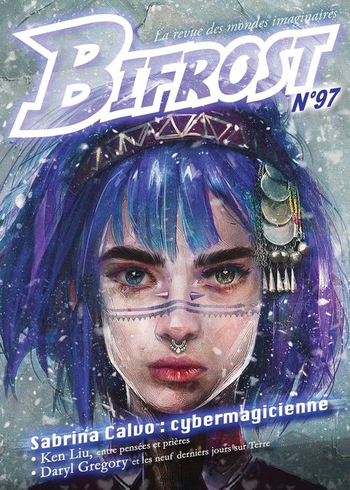 Bifrost n.97 ; Sabrina Calvo : cybermagicienne
