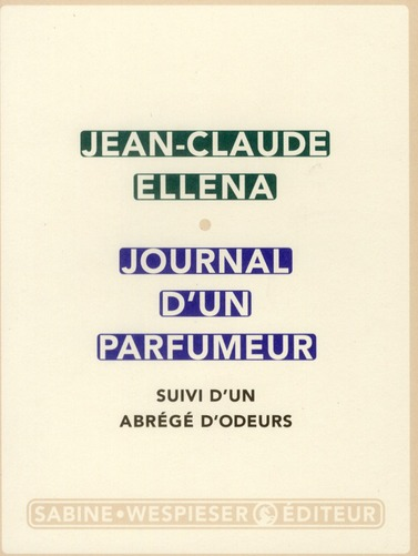 Journal d'un parfumeur ; abrégé d'odeurs