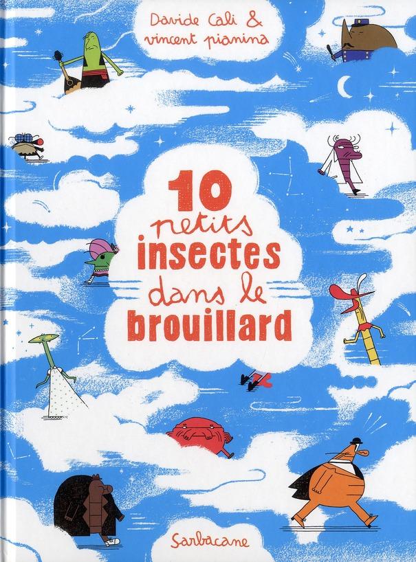 10 petits insectes t.2 ; 10 petits insectes dans le brouillard