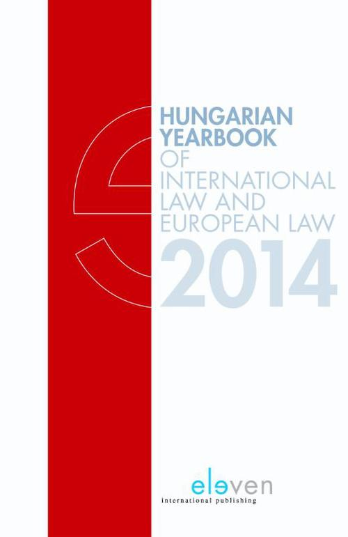 Hungarian yearbook of international law and European law  / 2014