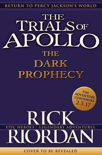 Dark Prophecy (The Trials Of Apollo Book 2), The