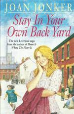 Stay in Your Own Back Yard  - Joan Jonker