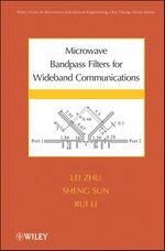 Microwave Bandpass Filters for Wideband Communications  - Lei Zhu - Sheng Sun - Rui Li