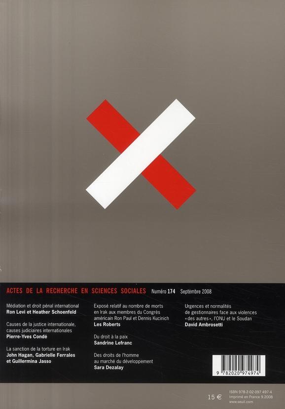 Actes de la recherche sciences sociales t.174; pacifier et punir t.2 ; la force du droit international et le marche de la paix