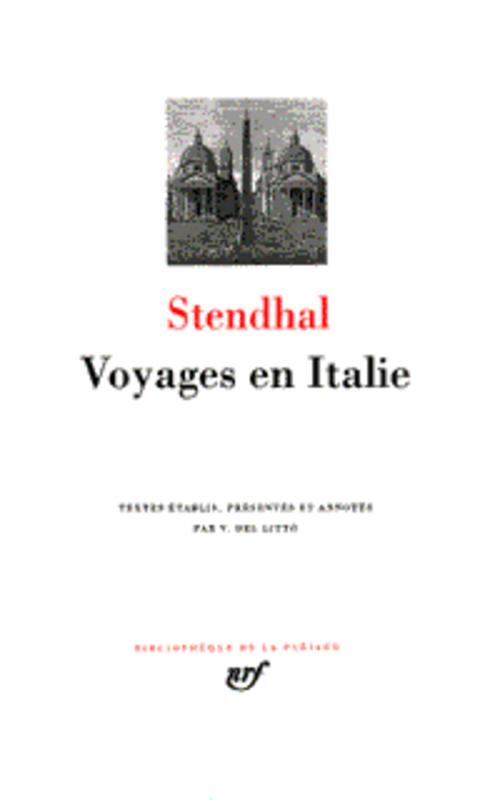 STENDHAL - VOYAGES EN ITALIE