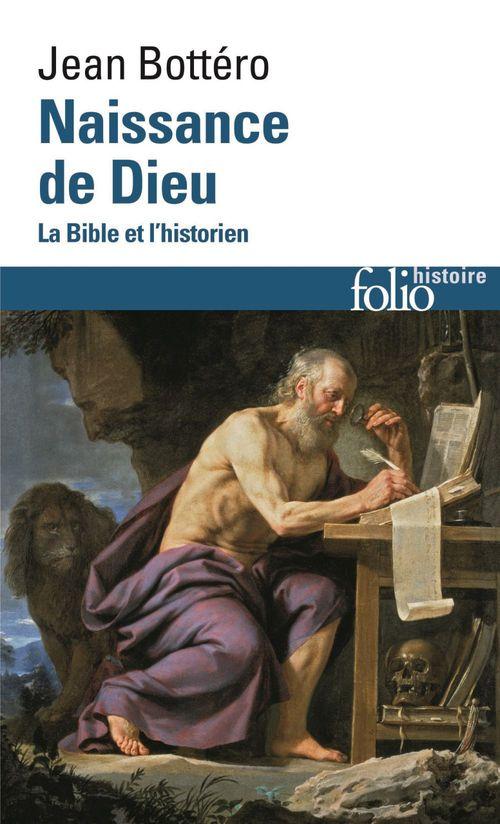 Naissance de Dieu ; la Bible et l'historien