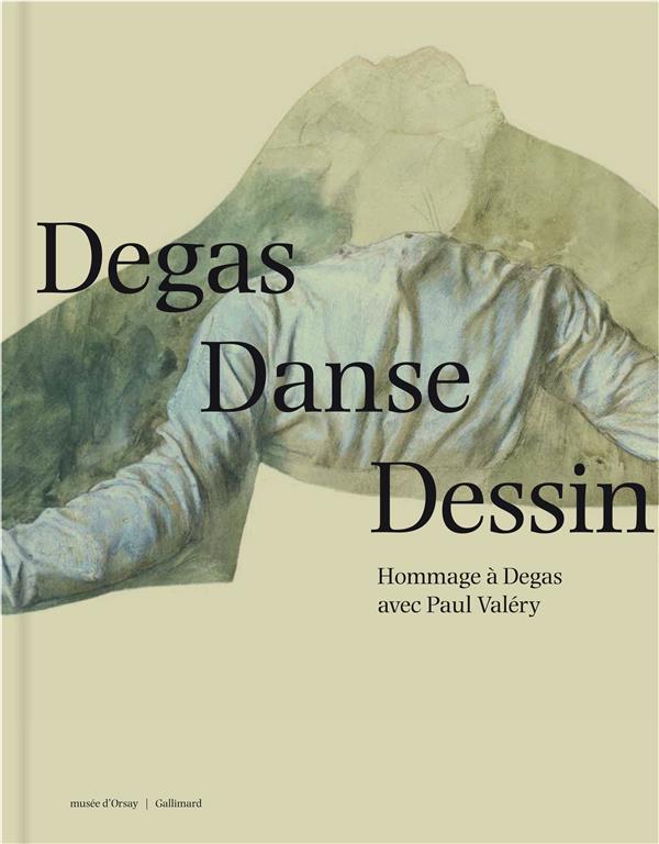 Degas danse dessin ; hommage à Degas avec Paul Valéry