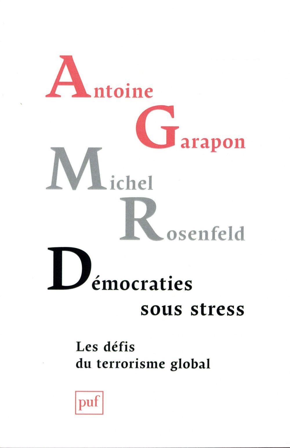 Democraties sous stress ; les defis du terrorisme global