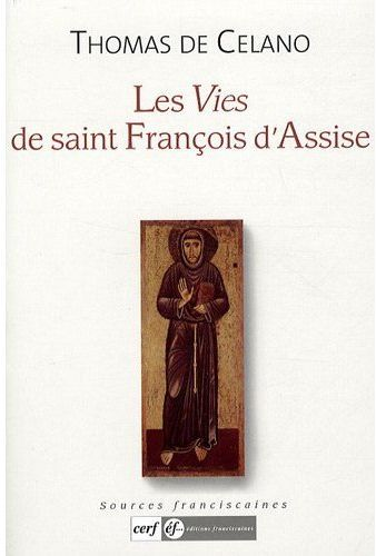 LES VIES DE SAINT FRANCOIS D ASSISE