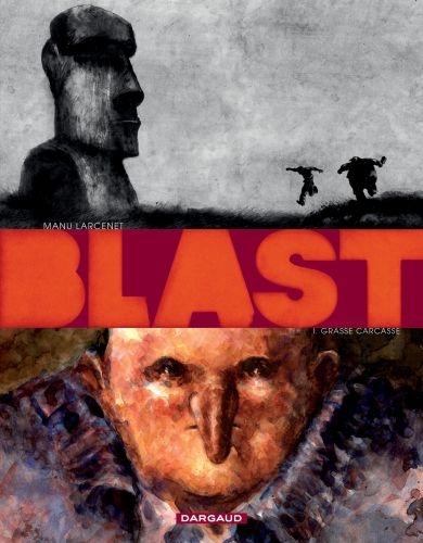 BLAST T.1  -  GRASSE CARCASSE LARCENET, MANU