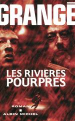 Vente Livre Numérique : Les Rivières pourpres  - Jean-Christophe Grangé