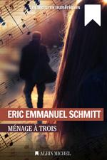 Vente Livre Numérique : Ménage à trois  - Eric-Emmanuel Schmitt