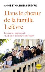L'Histoire de la famille Lefèvre  - Anne Lefèvre - Gabriel Lefevre