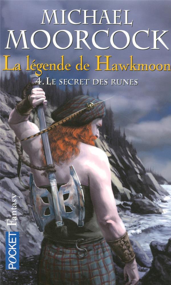 la légende de Hawkmoon t.4 ; le secret des runes