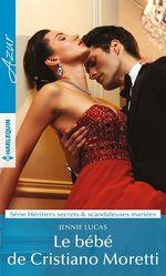 Vente EBooks : Le bébé de Cristiano Moretti  - Jennie Lucas