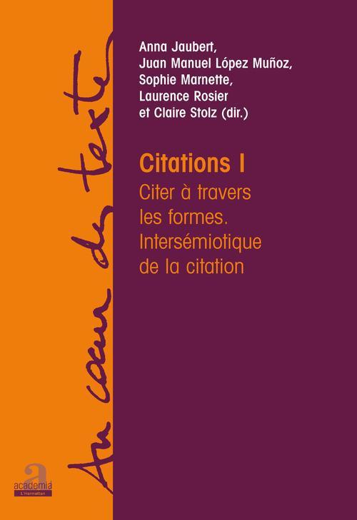 Citations 1 ; citer à travers les formes, intersémiotique de la citation