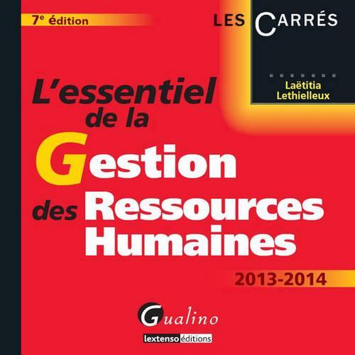 L'essentiel de la gestion des ressources humaines (édition 2013-2014)