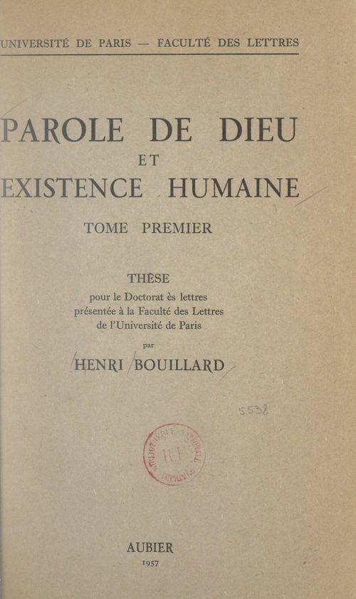 Parole de Dieu et existence humaine (1)  - Henri Bouillard