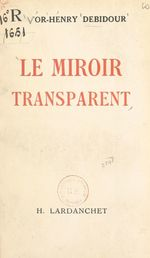 Le miroir transparent