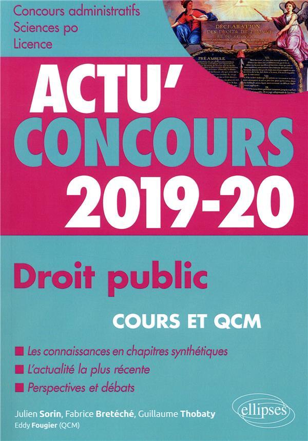 Actu'concours ; droit public ; cours et QCM (édition 2019/2020)