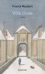 Vente Livre Numérique : Ville close  - Franck Maubert