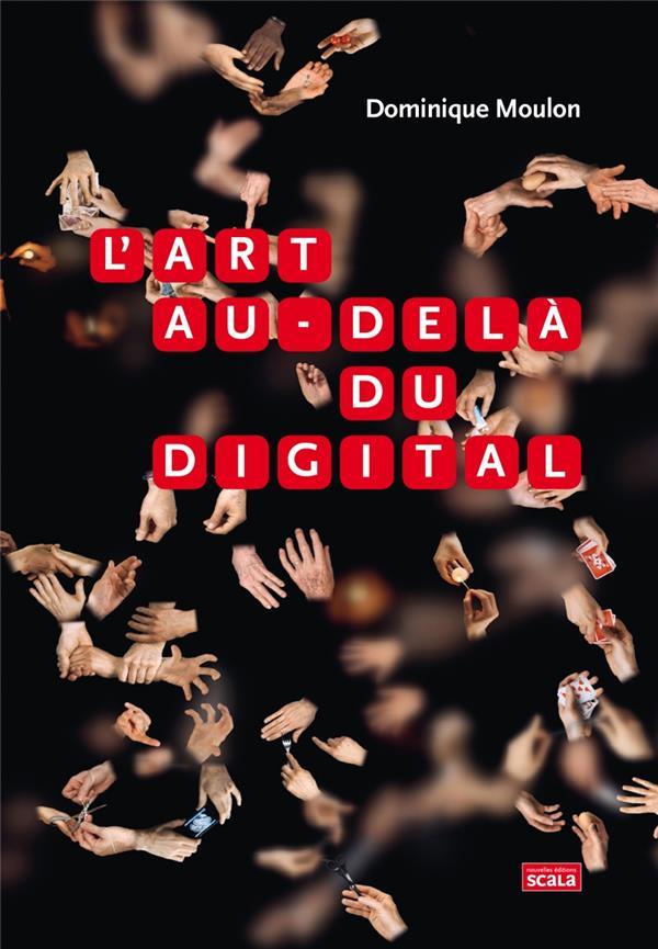 L'art au-delà du digital
