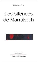 Vente Livre Numérique : Les silences de Marrakech  - Pierre le Coz