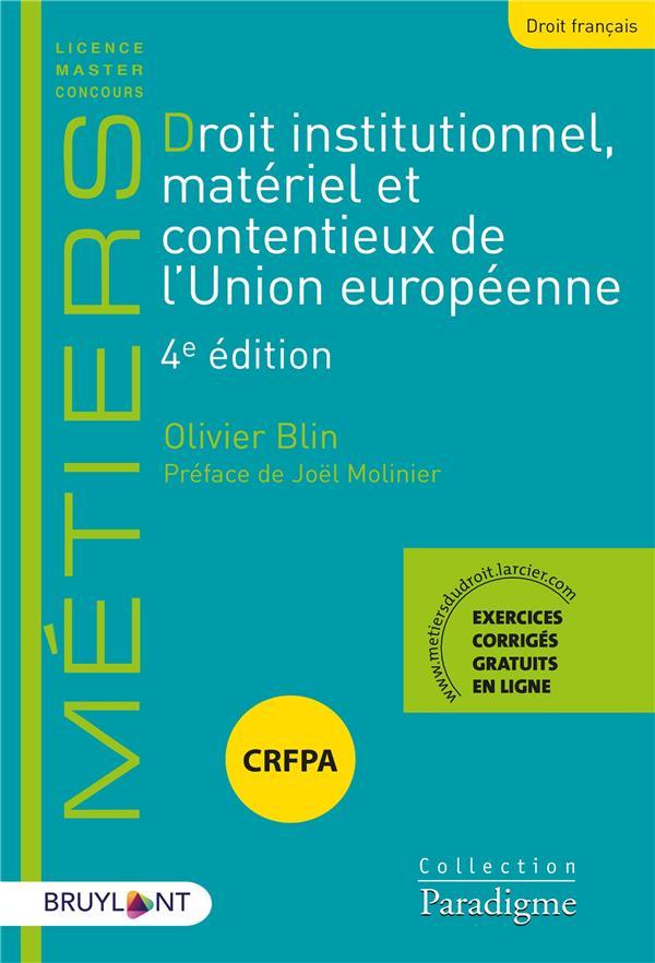 Droit institutionnel, matériel et contentieux de l'Union européenne (4e édition)