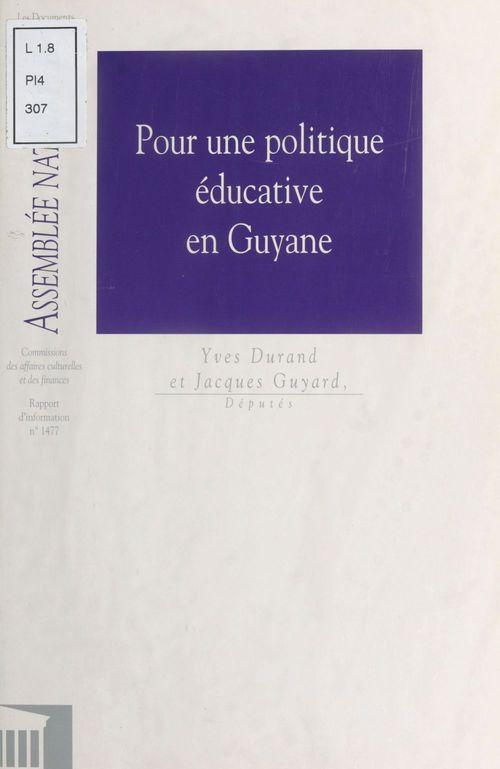 Pour une politique éducative en Guyane