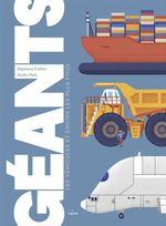 Vente Livre Numérique : Géants, les véhicules et engins les plus fous  - Stéphane Frattini