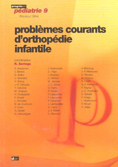 Problemes courants d'orthopedie infantile