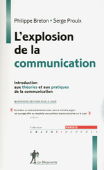 Vente EBooks : L'explosion de la communication  - Philippe BRETON - Serge PROULX
