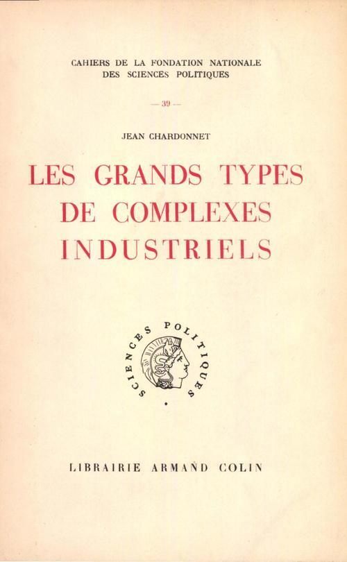 Les grands types de complexes industriels