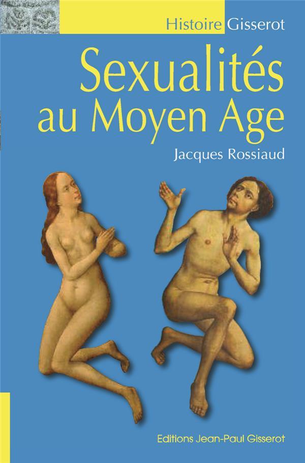 Sexualités au Moyen Âge (3e édition)