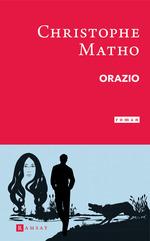 Orazio  - Christophe Matho