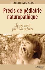 Precis de pediatrie naturopathique