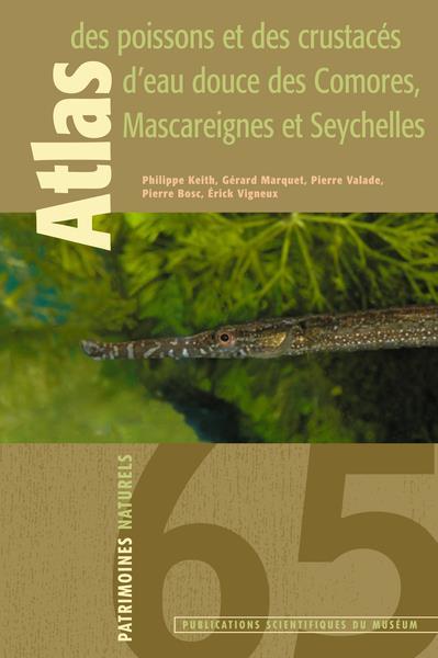 Atlas des poissons et des crustacés d'eau douce des Comores,  Mascareignes, Seychelles