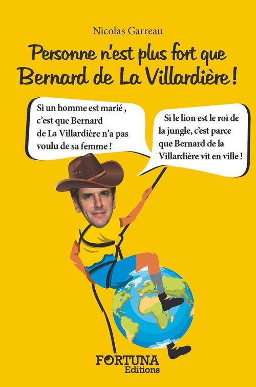 Personne n'est plus fort que Bernard de la Villardière !