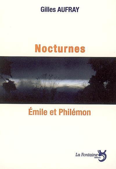 Nocturnes ; Emile et Philémon