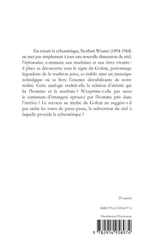 Norbert Wiener, le golem et la cybernétique ; éléments de fantastique technologique