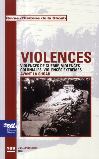 Violences de guerre, violences coloniales, violences extrêmes avant la shoah