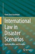 International Law in Disaster Scenarios  - Flavia Zorzi Giustiniani